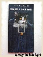 Opowieść o kocie Gacku
